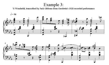 Gershwin Example 3: 'S Wonderful transcribed Jack Gibbons from Gershwin's 1928 recorded performance